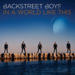 Backstreet Boys 8. Album – In a world like this