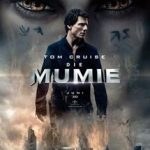 Tom Cruise's – Die Mumie